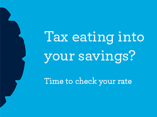is tax eating into your savings